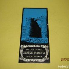 Catálogos publicitarios: ANTIGUO FOLLETO DEL PARADOR NACIONAL DE RAIMUNDO DE BORGOÑA ÁVILA - AÑO 1960S.. Lote 176003792