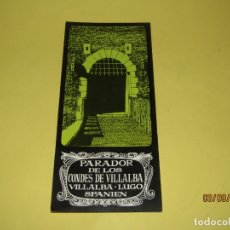 Catálogos publicitarios: ANTIGUO FOLLETO DEL PARADOR NACIONAL DE LOS CONDES DE VILLALBA EN VILLALBA, LUGO - AÑO 1960S.. Lote 176003900