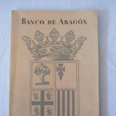 Catálogos publicitarios: ANTIGUA PUBLICIDAD BANCO DE ARAGON 1958 CON PLANO CIUDAD DE ZARAGOZA. Lote 176313822