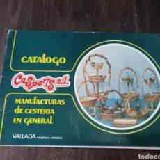 Catálogos publicitarios: CATÁLOGO CASPERIS SL. MANUFACTURAS DE CESTERÍA EN GENERAL. VALLADA VALENCIA. Lote 176531787