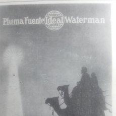 Catálogos publicitarios: PLUMA FUENTE WATERMAN. IDEAL. PUBLICIDAD AÑO 1925. Lote 177004797