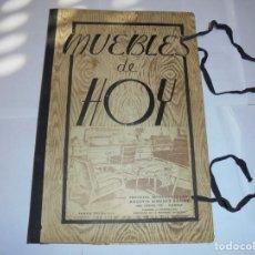 Catálogos publicitarios: MAGNIFICO ANTIGUO CATALOGO DE MUEBLE DE HOY,PRIMERA EDICION 1955. Lote 177291858