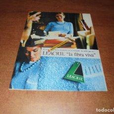 Catálogos publicitarios: PUBLICIDAD 1967: LEACRIL LA FIBRA VIVA. Lote 177323744