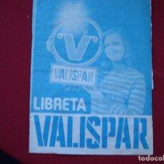 Catálogos publicitarios: LIBRETA VALISPAR. Lote 177480277