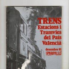 Catálogos publicitarios: TRENS ESTACIONS I TRAMVIES DEL PAÍS VALENCIÀ - DESEMBRE 81 - SALA PARPALLÓ - MUY BUEN ESTADO. Lote 177508408