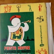 Catálogos publicitarios: CATÁLOGO FIESTA MAYOR VILAFRANCA DEL PANADÉS, 1957( HAY DOS UNIDADES). Lote 178339423