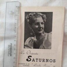 Catálogos publicitarios: TRIPTICO COMERCIAL DE LA ORQUESTA SATURNO.VOCALISTA LINDA ROSSI. Lote 178348785
