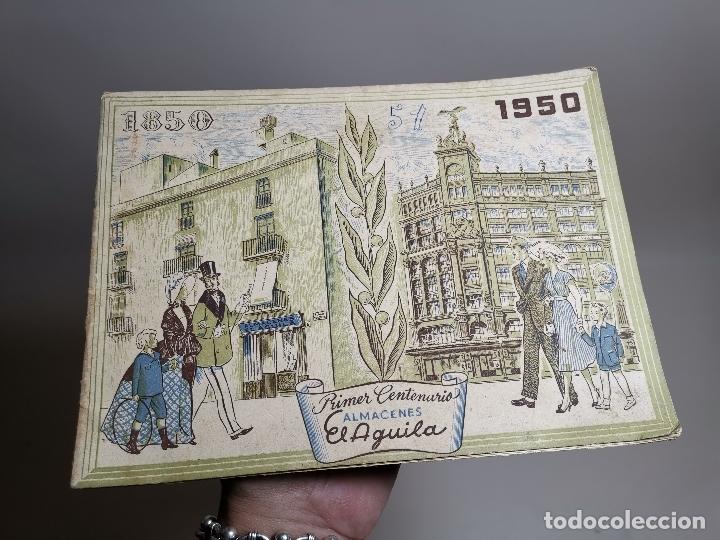 CATALOGO PRIMER CENTENARIO ALMACENES EL AGUILA 1850 - 1950 , BARCELONA, MUY ILUSTRADO (Coleccionismo - Catálogos Publicitarios)