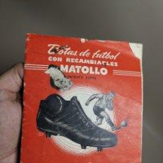 Catálogos publicitarios: CATALOGO BOTAS DE FUTBOL CON RECAMBIABLES MATOLLO PAT. 25708 ILUSTRADO- DEPORTES. Lote 178644606