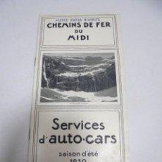 Catalogues publicitaires: SERVICES D'AUTO-CARS. 1930. CHEMINS DE FER DU MIDI. EN FRANCES. ILUSTRADO. LA RUTA DE LOS PIRINEOS. Lote 178926262