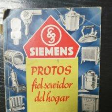 Catálogos publicitarios: SIEMENS MARCA PROTOS FIEL SERVIDOS DEL HOGAR. 1934 REPUBLICA. LEER. Lote 179143106