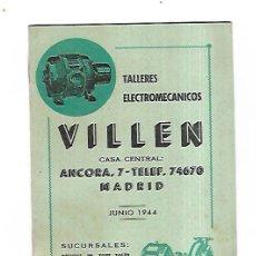 Catálogos publicitarios: LISTA DE PRECIOS. TALLERES ELECTROMECANICOS VILLEN. MADRID. JUNIO 1944. VER. Lote 179395642