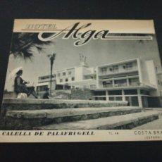Catálogos publicitarios: CATALOGO HOTEL ALGA, CALELLA DE PALAFRUGELL, COSTA BRAVA. Lote 180431476