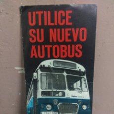 Catálogos publicitarios: FOLLETO PUBLICITARIO DE LOS AUTOBUSES DE MADRID -UTILICE SU NUEVO AUTOBUS- 1972 PEGASO DE LA EMT. Lote 180442726