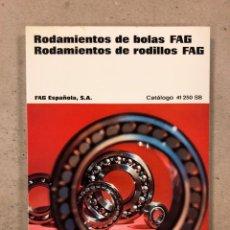 Catálogos publicitarios: CATÁLOGO DE RODAMIENTOS DE BOLAS Y RODAMIENTOS FAG. CATÁLOGO 41 250 SB EDICIÓN 1969. 282 PÁGINAS.. Lote 180494953