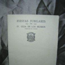 Catálogos publicitarios: FIESTAS JUBILARES 1031-1881-1931. GUIA MUSEOS. MONASTERIO MONTSERRAT. Lote 180857851