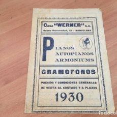 Catálogos publicitarios: CATALOGO PRECIOS CASA WERNER BARCELONA 1930 PIANOS ARMONIUMS GRAMOFONOS (COIB36). Lote 180899236