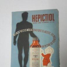 Catálogos publicitarios: FOLLETO PUBLICITARIO HEPICTIOL - ANIMIOL A DOBLE CARA. Lote 180899753