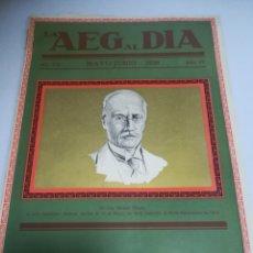 Catálogos publicitarios: LA AEG AL DIA. Nº 5/6. MAYO - JUNIO. 1928. AÑO IV. EDICION ESPECIAL. ILUSTRADO. 198 PAGINAS. VER. Lote 181443692