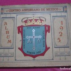 Catálogos publicitarios: ALBUM CENTRO ASTURIAÑO DE MEXICO CON FOTOGRAFIAS AÑO 1925. Lote 181531646