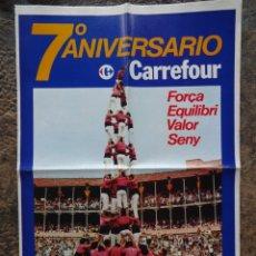 Catálogos publicitarios: ANTIGUA PUBLICIDAD CARREFOUR TARRAGONA COLLA VELLA XIQUETS DE VALLS QUATRE DE NOU AMB FOLRE. Lote 182309881