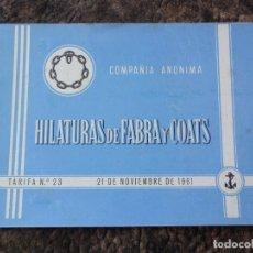 Catálogos publicitarios: CATALOGO TARIFAS HILATURAS FABRA Y COATS AÑO 1961 TARIFA N.23. Lote 24460445