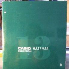 Catálogos publicitarios: CATALOGO RELOJ CASIO - COLECCION - ¡¡ AÑO 2013 !! (VER FOTOS). Lote 182735747