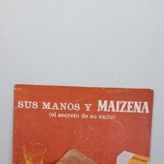 Catálogos publicitarios: SUS MANOS Y MAIZENA (EL SECRETO DE SU EXITO) - RECETARIO VINTAGE AÑO 1966. Lote 182863188
