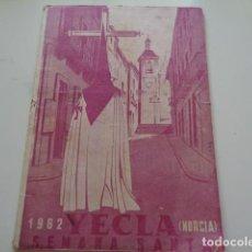 Catálogos publicitarios: YECLA. MURCIA. SEMANA SANTA 1962. CUADERNILLO CON INFORMACIÓN. Lote 183357752