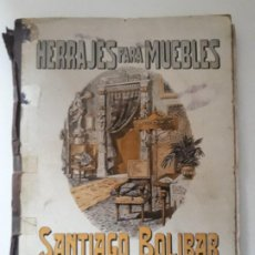 Catálogos publicitarios: CATALOGO C. AMPLIADO CON SUPLEMENTO 1. HERRAJES PARA MUEBLES. SANTIAGO BOLIBAR. BARCELONA, 1920S.. Lote 183440841