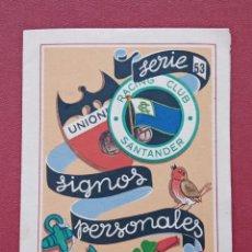 Catálogos publicitarios: SERIE 53 SIGNOS PERSONALES. RACING CLUB SANTANDER. ALGODÓN LASO ÁNCORA. Lote 183984466