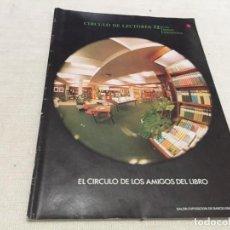 Catálogos publicitarios: REVISTA CATALOGO CIRCULO DE LECTORES JULIO AGOSTO SEPTIEMBRE 1972 LO QUE EL VIENTO SE LLEVO MORTADEL. Lote 184904263