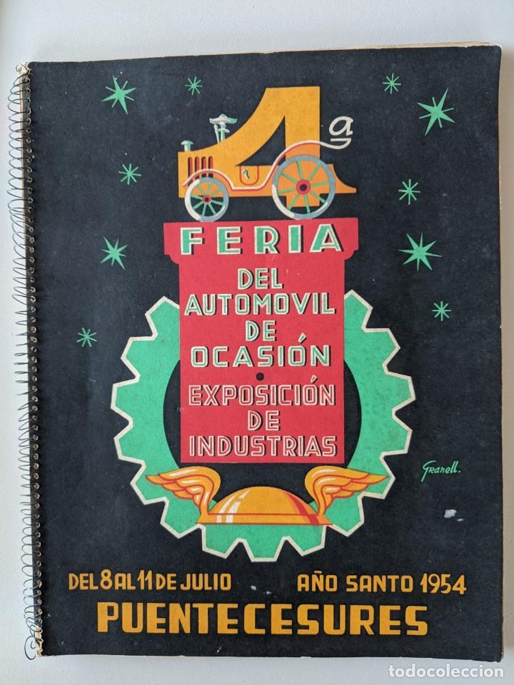 RRR 4ª REVISTA FERIA DEL AUTOMOVIL DE OCASION - 1954 - PUENTECESURES - GALICIA (Coleccionismo - Catálogos Publicitarios)