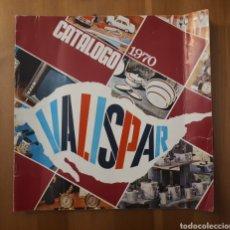 Catálogos publicitarios: CATÁLOGO VALISPAR 1970.. Lote 189486445