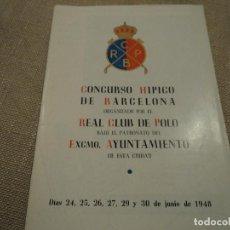 Catálogos publicitarios: CONCURSO HIPICO REAL CLUB DE POLO DE BARCELONA 1948 FOTOS GOYOAGA...ETC. Lote 189972446