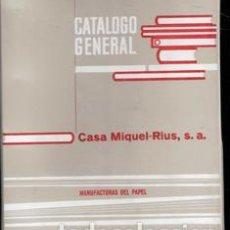 Catálogos publicitarios: CATÁLOGO GENERAL CASA MIGUEL RIUS. MANUFACTURAS DE PAPEL.. Lote 190018077