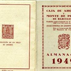 Catálogos publicitarios: ALMANAQUE AGENDA CAJA DE AHORROS Y MONTE DE PIEDAD DE BARCELONA (1949). Lote 190090613
