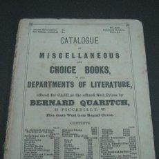 Catálogos publicitarios: CATALOGUE OF MISCELLANEOUS AND CHOICE BOOKS.... BERNARD QUARTICH. LONDON 1868... Lote 191473131