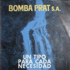 Catálogos publicitarios: BOMBA PRAT. LISTA DE PRECIOS Y CATÁLOGO ORIGINAL DE 1965.. Lote 191520623