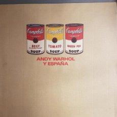 Catálogos publicitarios: ANDY WARHOL Y ESPAÑA30 ABRIL 28 MAYO 1987 MADRID CATALOGO EXPOSICION. Lote 191567413