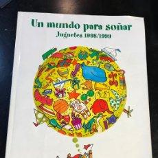 Catálogos publicitarios: CATALOGO DE JUGUETES 1998 1999 EL CORTE INGLES - RARO - NINTENDO SEGA BANDAI PLAYSTATION. Lote 192647343
