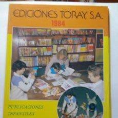 Catálogos publicitarios: EDICIONES TORAY CATALOGO LIBROS / PUBLICACIONES INFANTILES Y JUVENILES ( VER FOTOS ). Lote 193354285
