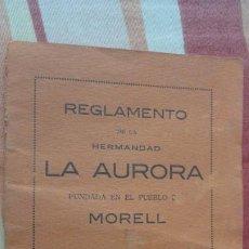 Catálogos publicitarios: REGLAMENTO.HERMANDAD LA AURORA.FUNDADA EN MORELL.TARRAGONA 1918.SALVADOR BALDRICH.MARTIN VALLDOSERA. Lote 194216576