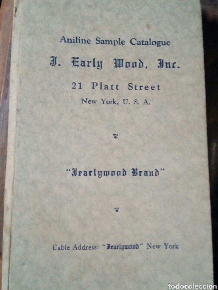 CATALOGO USA ANILINE SAMPLE CATALOQUE EARLY MOOD NEW YORK (Coleccionismo - Catálogos Publicitarios)