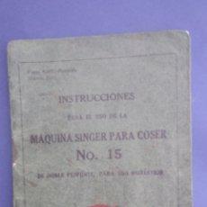 Catálogos publicitarios: INSTRUCCIONES MAQUINA SINGER , N, 15. Lote 194281202