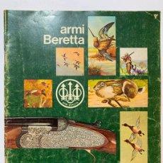 Catálogos publicitarios: CATALOGO DE ARMAS P. BERETTA DE 1972. Lote 194282766