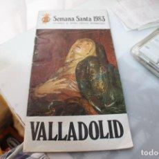 Catálogos publicitarios: SEMANA SANTA VALLADOLID 1983. Lote 194390600