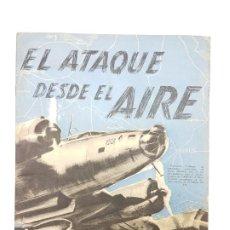 Catálogos publicitarios: EL ATAQUE DESDE EL AIRE ( CATÁLOGO AVIONES, ESTRATEGIAS ) 1941. Lote 194702830