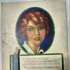 Catálogos publicitarios: PASTA DENTÍFRICA CALBER. PERFUMERÍA HIGIÉNICA.AÑO 1926. Lote 194750645