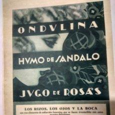 Catálogos publicitarios: HOJA DE PUBLICIDADONDULINA .HUMO DE SÁNDALO. JUGO DE ROSAS.AÑO 1926. Lote 194751198